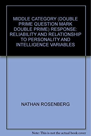 MIDDLE CATEGORY (DOUBLE PRIME QUESTION MARK DOUBLE PRIME) RESPONSE: RELIABILITY AND RELATIONSHIP TO PERSONALITY AND INTELLIGENCE VARIABLES