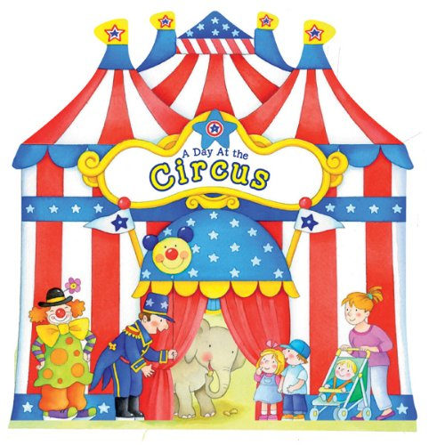 A Day at the Circus (A Day at . . . Books)