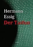 Der Taifun (TREDITION CLASSICS) (German Edition)