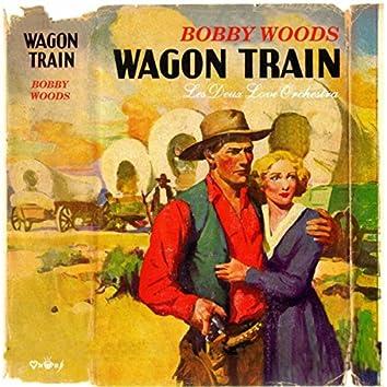 Wagon Train (feat. Les Deux Love Orchestra)