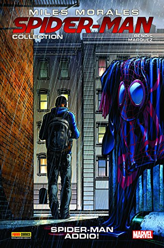Miles Morales. Spider-Man collection. Spider-Man addio! (Vol. 6)
