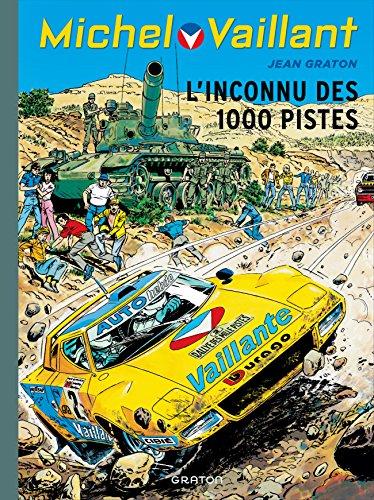 Michel Vaillant - tome 37 - Michel Vaillant (rééd. Dupuis) - 37 L'inconnu des 1000 pistes