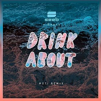 Drink About (MOTi Remix)