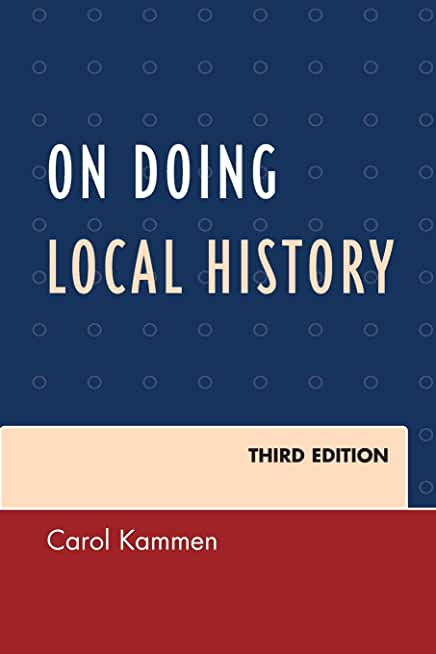 On Doing Local History, Third Edition