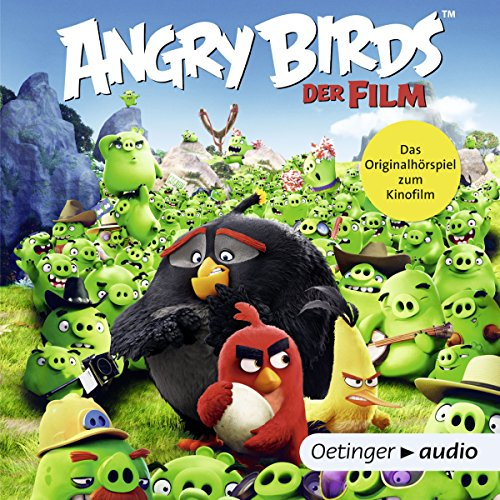 Angry Birds: Das Originalhörspiel zum Kinofilm