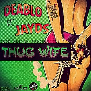 Thug Wife - Single