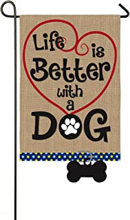 Evergreen Flag Life's Better with A Dog Burlap Garden Flag - 12.5 x 18 Inches Outdoor Decor for Homes and Gardens