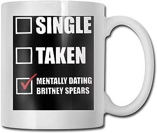 Belindaa MentallyDatingBritneySpears White 11OuncesCeramic Coffee Mug,Men And Women Tea Mugs Coffee Cups, Suitable For Office And Home