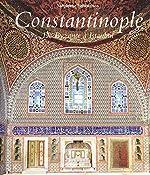 Constantinople de Byzance à Istanbul de Stephane Yerasimos