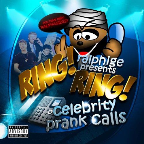 Ring Ring Celebrity Prank Calls [Explicit]