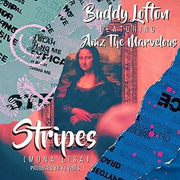 Stripes Mona Lisa (feat. Amz The Marvelous & Aj Vibes)