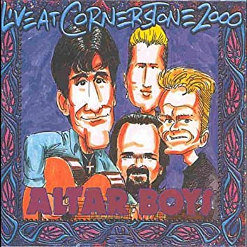 Live at C2K (Cornerstone 2000) [feat. Mike Stand, Altar Billies & Clash of Symbols]