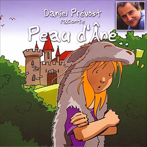 Daniel Prévost raconte Peau d'Ane Titelbild