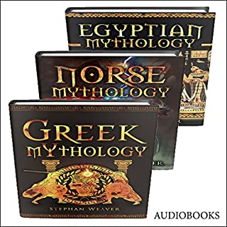 Mythology Trilogy     Greek Mythology - Norse Mythology - Egyptian Mythology              By:                                                                                                                                 Stephan Weaver                               Narrated by:                                                                                                                                 Bill Conway                      Length: 3 hrs and 54 mins     2 ratings     Overall 2.5