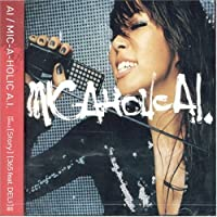 Mic-a-Holic a.I. by Ai (2005-07-06)