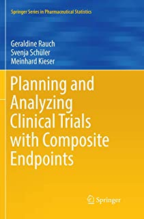 Planning and Analyzing Clinical Trials with Composite Endpoints