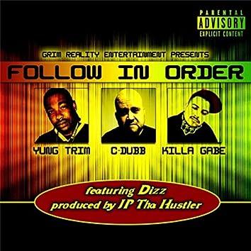 Follow in Order (feat. Dizz)