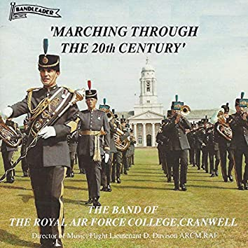 Marching Through the 20th Century