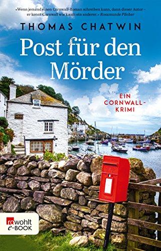 Post für den Mörder: Ein Cornwall-Krimi (Daphne Penrose ermittelt 1)
