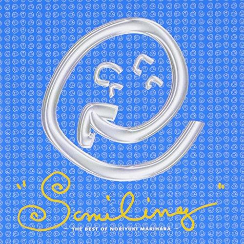 SMILING~THE BEST OF NORIYUKI MAKIHARA