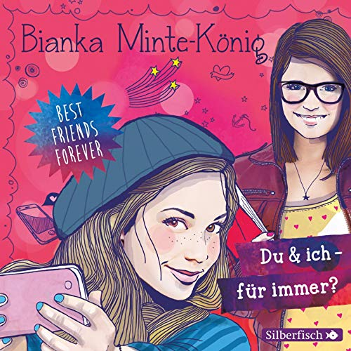 Best Friends Forever: Du & ich - für immer?: 2 CDs