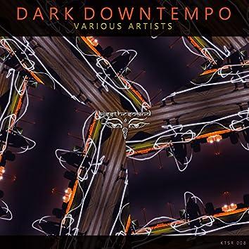 Dark Downtempo