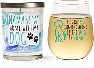 """Dog Lover's Gift Set   Cute """"It's Not Drinking Alone if the Dog is Home"""" 15 oz. Wine Glass  """"Namast'ay Home with My Dog"""" Soy Candle Dog Mom Gift Set for Women   Lavender, Jasmine, Musk   Gift"""