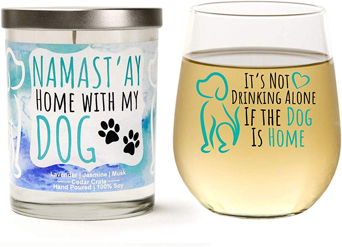 Dog Lover S Gift Set Cute It S Not Drinking Alone If The Dog Is Home 15 Oz Wine Glass Namast Ay Home With My Dog Soy Candle Dog Mom Gift Set For Women Lavender Jasmine Musk Gift