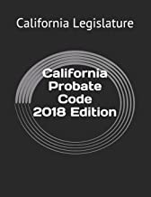 California Probate Code 2018 Edition