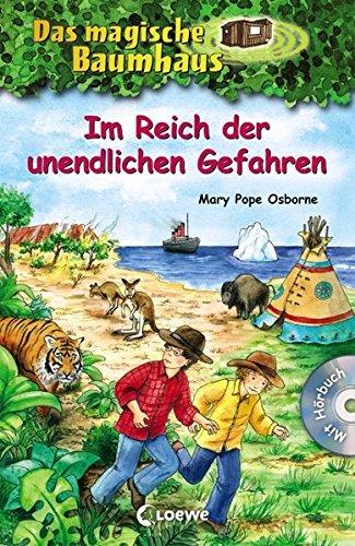 Das magische Baumhaus - Im Reich der unendlichen Gefahren: Sammelband für Mädchen und Jungen ab 8 Jahre - Mit Hörbuch-CD Im Reich des Tigers (Das magische Baumhaus - Sammelbände)