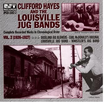 Clifford Hayes & The Louisville Jug Bands Vol. 2