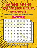 Large Print Word Search Puzzles For Adults: Guaranteed Hours of Fun & Brain Exercise: 1 (Volume 1)