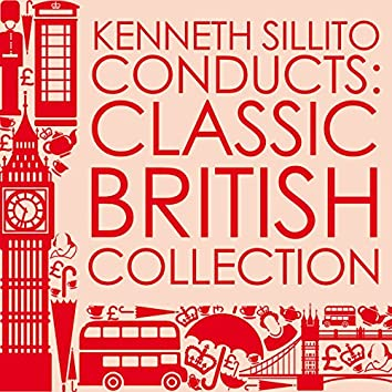 Kenneth Sillito Conducts: Classic British Collection