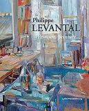 Philippe Levantal - Peinture, peinture...