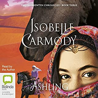 Ashling     The Obernewtyn Chronicles, Book 3              By:                                                                                                                                 Isobelle Carmody                               Narrated by:                                                                                                                                 Isobelle Carmody                      Length: 14 hrs and 55 mins     94 ratings     Overall 4.9