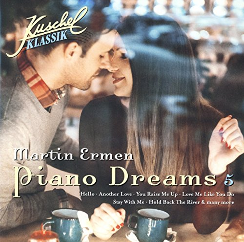 Kuschelklassik Piano Dreams,Vol. 5