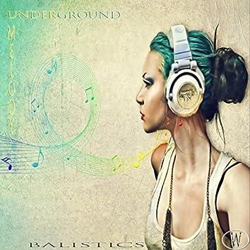 Underground Melody