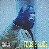 Toosie Slide [Explicit]