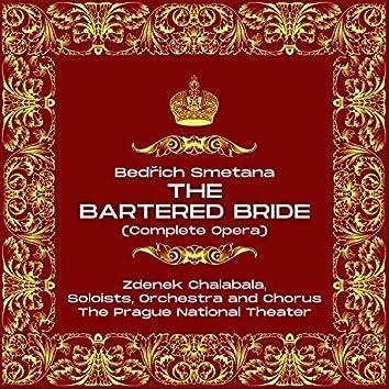 Bedřich Smetana: The Bartered Bride