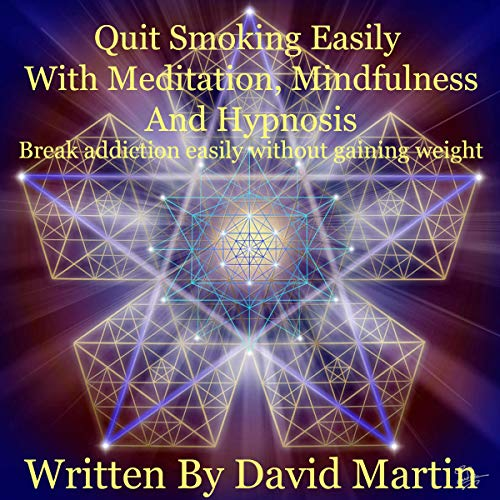 Quit Smoking Easily with Meditation, Mindfulness and Hypnosis Titelbild