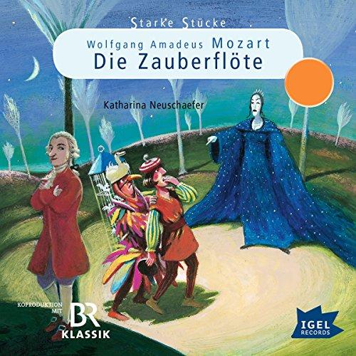 Wolfgang Amadeus Mozart: Die Zauberflöte audiobook cover art