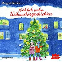 Wirklich wahre Weihnachtsgeschichten Hörbuch