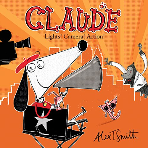 Claude: Lights! Camera! Action! audiobook cover art