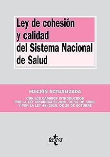 Ley de cohesión y calidad del Sistema Nacional de Salud (Derecho - Biblioteca de Textos Legales)