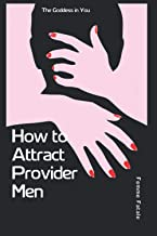 How to attract provider men