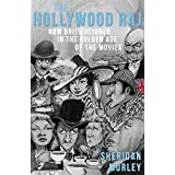 The Hollywood Raj: How Brits Reigned in the Golden Age of the Movies (English Edition)