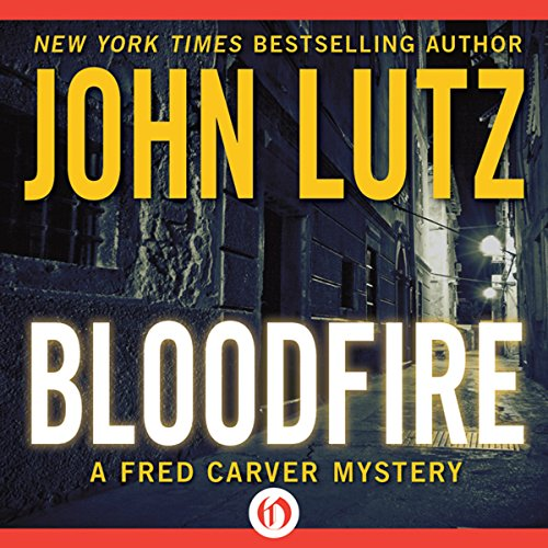Bloodfire Audiobook By John Lutz cover art