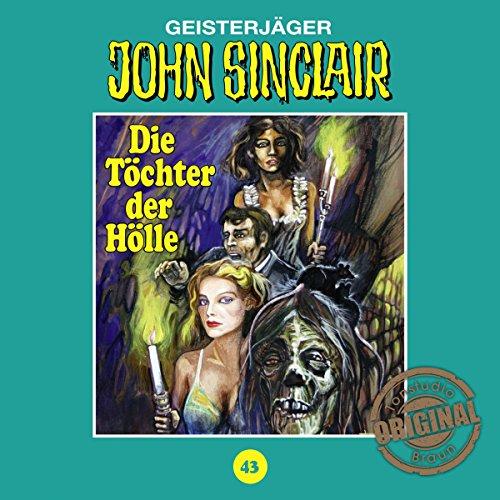 Die Töchter der Hölle (John Sinclair - Tonstudio Braun Klassiker 43) Titelbild
