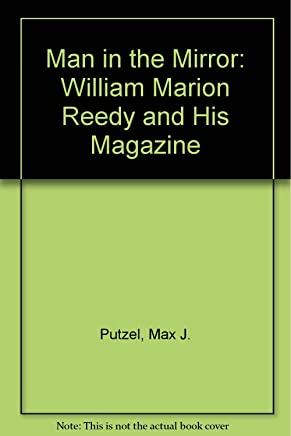 Man in the Mirror: William Marion Reedy and His Magazine