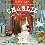 Ree Drummond's book: Charlie The Ranch Dog